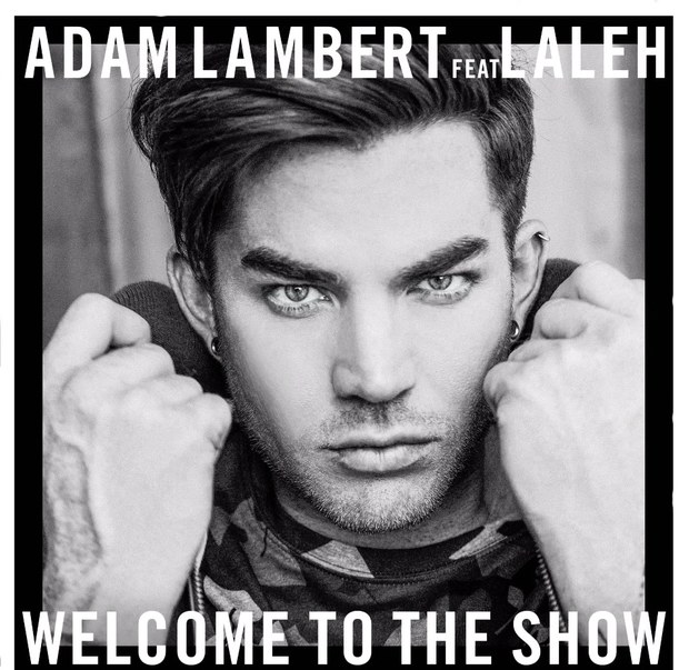 Adam-Lambert-–-Welcome-to-The-Show-Feat.-Laleh-OFFICIAL-VIDEO